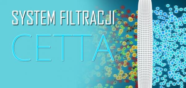 System filtracji CETTA